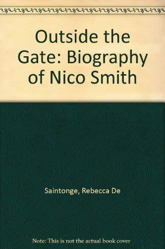 9780340499597: Outside the Gate: Biography of Nico Smith