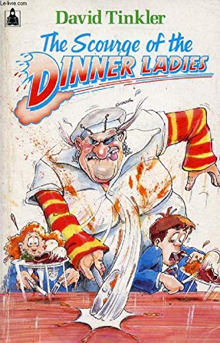 9780340501665: The Scourge of the Dinner Ladies (Knight Books)