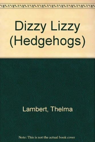 9780340501696: Dizzy Lizzy (Hedgehogs)
