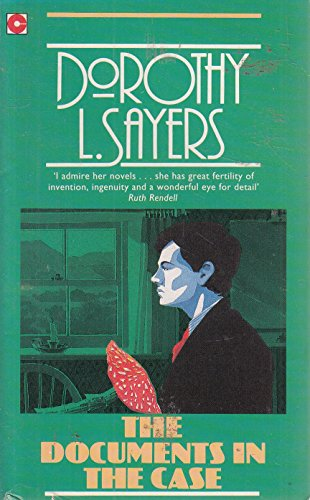 The Documents in the Case (Crime Club): Dorothy L. Sayers