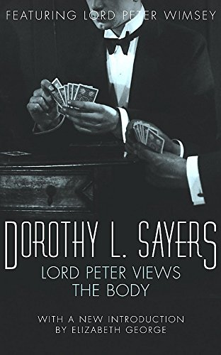 Lord Peter Views the Body (Crime Club): Dorothy L. Sayers