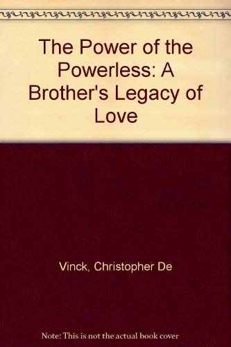 9780340502600: The Power of the Powerless: A Brother's Legacy of Love