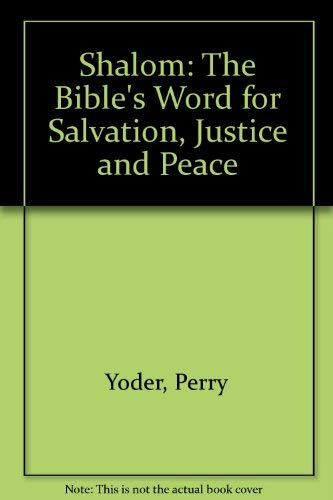 9780340502907: Shalom: The Bible's Word for Salvation, Justice and Peace