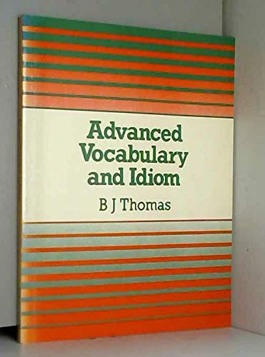 9780340504413: Advanced Vocabulary and Idiom