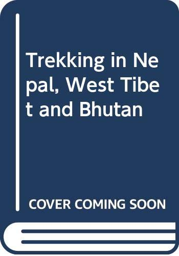 9780340505069: Trekking in Nepal, West Tibet and Bhutan