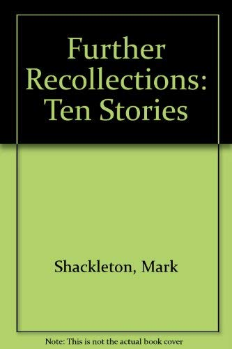 9780340505410: Further Recollections: Ten Stories