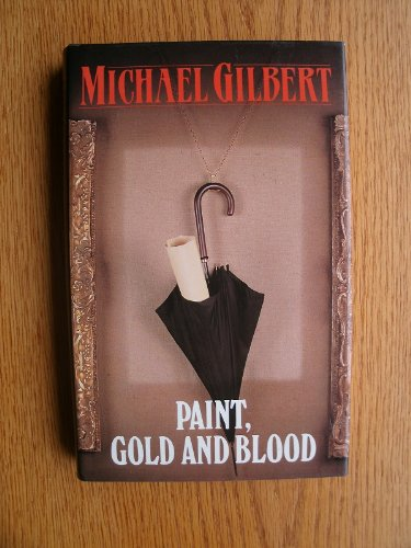 9780340505571: Paint, Gold and Blood