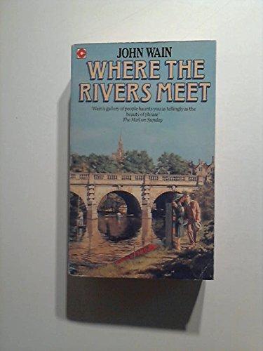 9780340506080: Where the Rivers Meet (Coronet Books)
