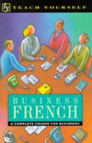 9780340507810: Business French (Teach Yourself)