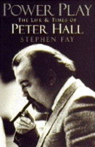 9780340508442: Power Play: Biography of Peter Hall