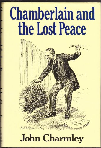 9780340508534: Chamberlain and the Lost Peace
