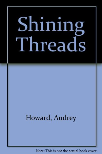 9780340508930: Shining Threads: The Sequel to THE MALLOW YEARS