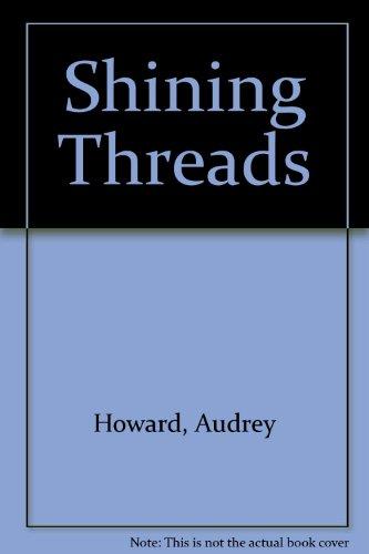 9780340508930: Shining Threads
