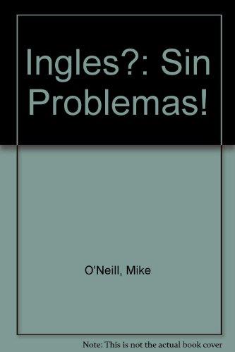 9780340510230: Ingles?: Sin Problemas!