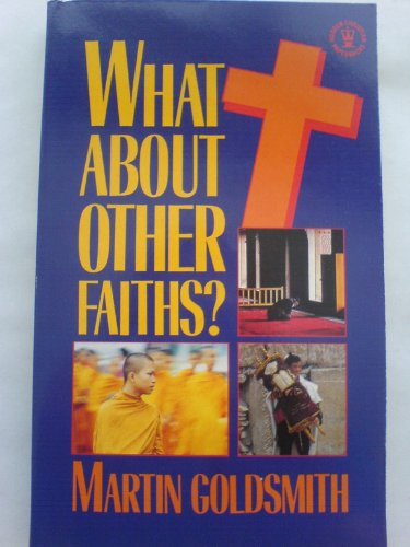 9780340510629: What About Other Faiths?