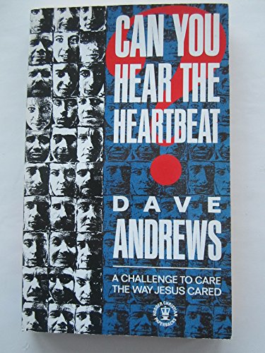 9780340510636: Can You Hear the Heartbeat?: A Challenge to Care the Way Jesus Cared