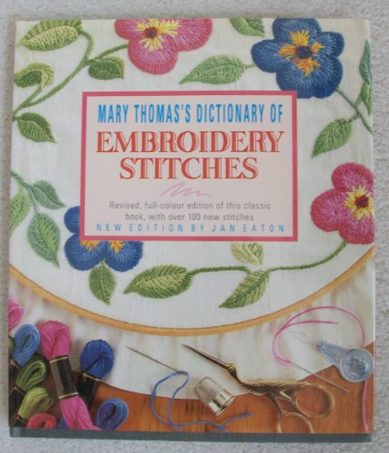 9780340510759: Mary Thomas's Dictionary of Embroidery Stitches