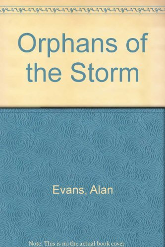 9780340510827: Orphans of the Storm