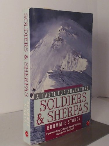 9780340511176: Soldiers and Sherpas: A Taste for Adventure (Coronet Books)