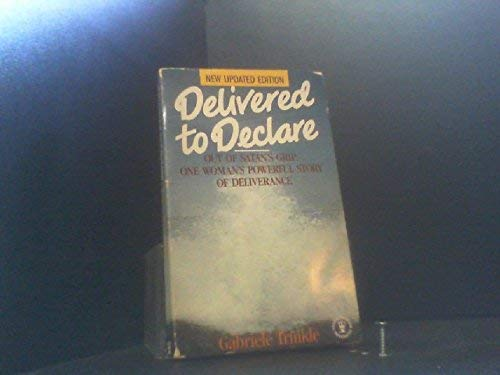 9780340511763: Delivered to Declare