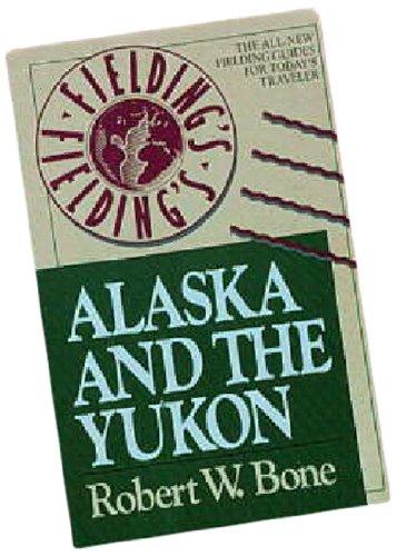 9780340512074: Fielding's Alaska and the Yukon 1990