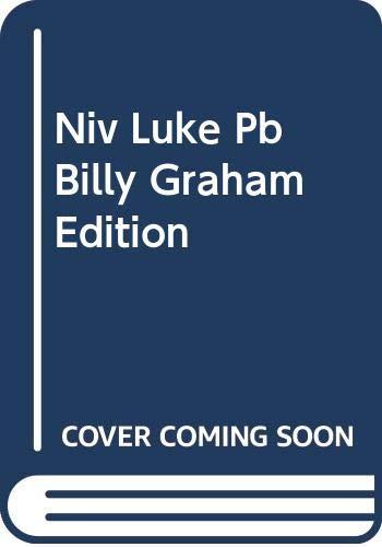 NIV LUKE PB BILLY GRAHAM EDITION: NO AUTHOR
