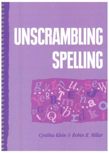 Unscrambling Spelling (0340512342) by Klein, Cynthia; Millar, Robin