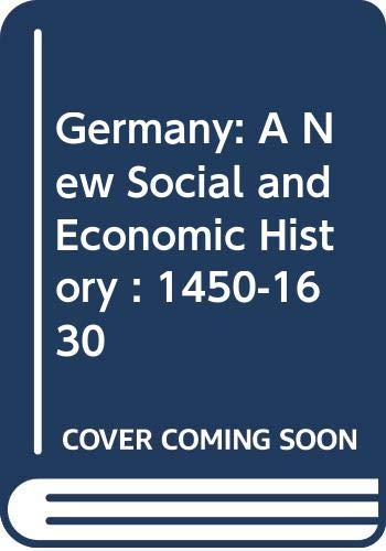 9780340513323: Germany: A New Social and Economic History : 1450-1630