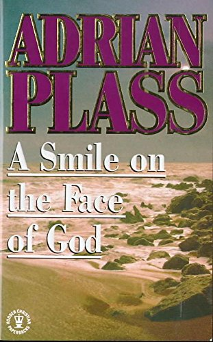 Smile on the Face of God: Plass
