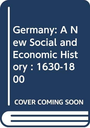 9780340513958: Germany: A New Social and Economic History : 1630-1800