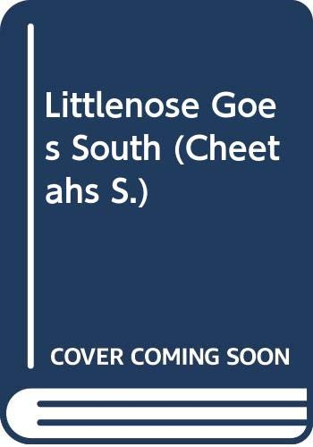 Littlenose Goes South: GRANT John