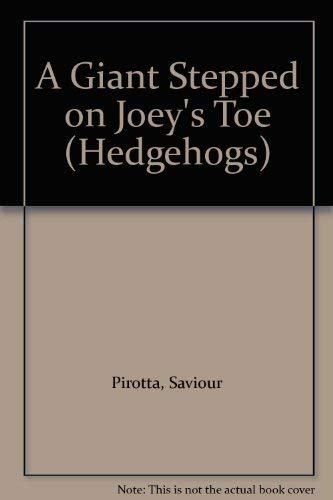 9780340514269: A Giant Stepped on Joey's Toe (Hedgehogs)