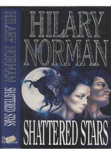 9780340515150: Shattered Stars