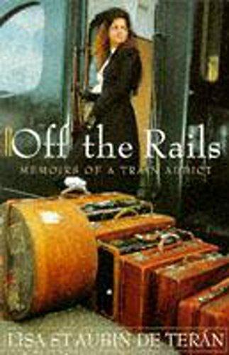 9780340515976: Off the Rails: Memoirs of a Train Addict