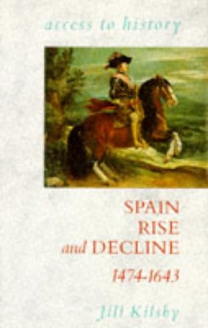 9780340518076: Spain: Rise and Decline, 1474-1643 (Access to History)