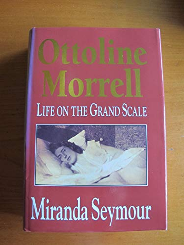 9780340518205: Ottoline Morrell: Life on the Grand Scale