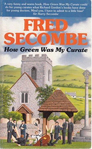 9780340520291: How Green Was My Curate (Coronet Books)