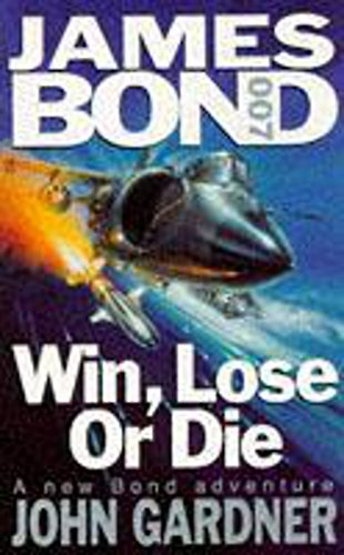9780340520321: Win, Lose or Die (Coronet Books)