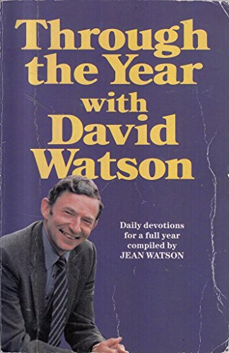 Through the Year with David Watson (9780340520765) by David Watson