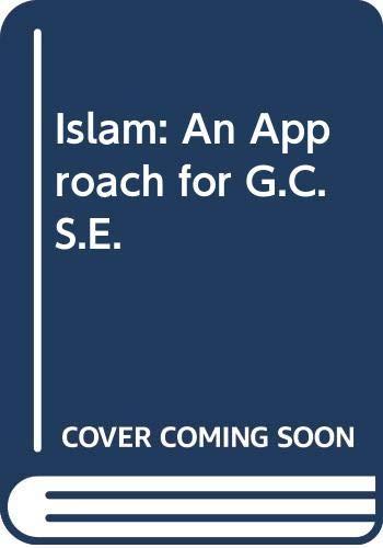 9780340521083: Islam: An Approach for G.C.S.E.