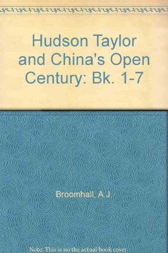 9780340522400: Hudson Taylor and China's Open Century: Bk. 1-7