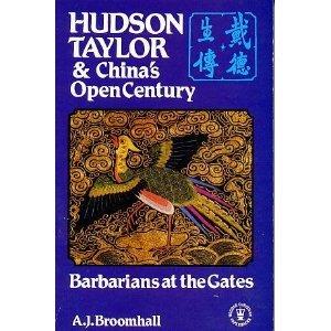 9780340522417: Hudson Taylor and China's Open Century: Barbarians at the Gates Bk. 1