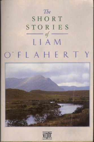 9780340522714: The Short Stories of Liam O'Flaherty