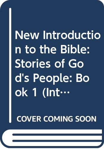 9780340523537: New Introduction to the Bible: Stories of God's People: Book 1 (Introduction To The Bible Series) (Bk. 1)