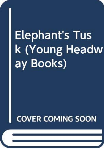 9780340523995: Elephant's Tusk (Young Headway Books)