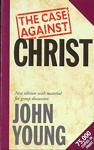 9780340524626: Title: The Case Against Christ