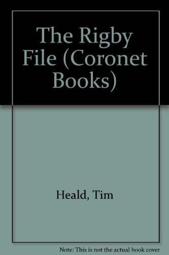 The Rigby File (Coronet Books): Heald, Tim, etc.