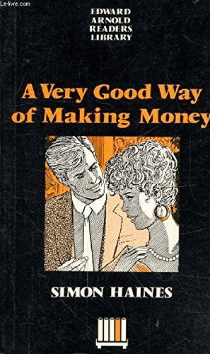 9780340526378: A Very Good Way of Making Money (Edward Arnold Readers Library)