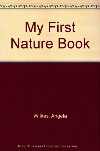9780340526804: My First Nature Book