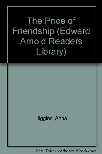 9780340527542: The Price of Friendship (Edward Arnold Readers Library)